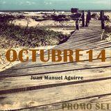 Juan Manuel Aguirre - Octubre 2014 Promo Set