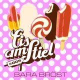 Bara Bröst - Eis Am Stiel 005 (DJ Mix)