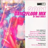 2001 Dancefloor Mix by Miss Sheila  (2002)
