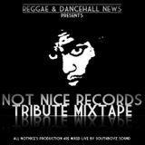 SOUTHBOYZ SOUND - NOT NICE RECORDS TRIBUTE MIXTAPE - VOL 1 GEN 2011