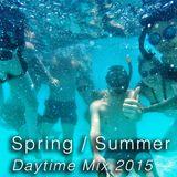 Spring / Summer Daytime Mix 2015