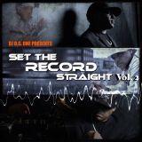 SET THE RECORD STRAIGHT MIXTAPE II