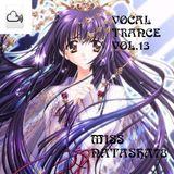 Vocal Trance  Mix Vol. 13 Miss Natasha 78