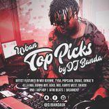 @DJBandaUK - Urban Top Picks - R&B / UK Hip Hop / Afro Beats