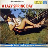 A Lazy Spring Day (Better in slow motion)
