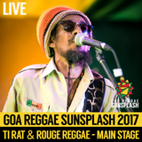 Ti Rat & Rouge Reggae - Goa Sunsplash 2017 - Full Main Stage Set (LIVE)