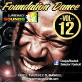 Foundation Dance Vol 12 - DJ Raskull - Supremacy Sounds