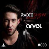 Arvel RadioShow #008
