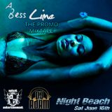 "Xplicit ENT presents DJ Adam ""A Bess Lime Promo Mixtape"""