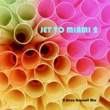 JET TO MIAMI 2 Mixed by Béco Dranoff
