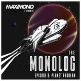 THE MONOLOG - Episode 8: Planet Ardalan