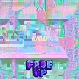 Fade Up Mixtape #41 :: Kailo