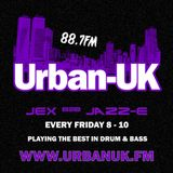 Urban UK: Jex b2b Jazz-E [8PM -10PM EVERY FRIDAY][17.6.16]