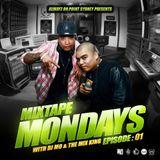 MIXTAPE MONDAYS Episode.01 mixed by: DJ.MO™ & THE MIX KING (14.04.14)