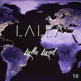 LALLA - Lalla Land (Episode 16)