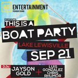 This is a BOAT Party! (Luis Gonzalez Set)