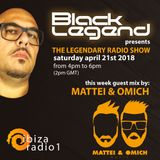 Black Legend pres. The Legendary Radio Show (21-04-2014) with guest mix by Mattei & Omich