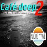 Cafe Deep  2 by Nacho Yawe #beachsessions