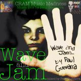 WAVE AND JAM mixed by PAUL GUEVARRA