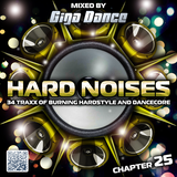 HARD NOISES Chapter 25 - mixed by Giga Dance
