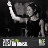 DnBFrance Guest Mix no 50 - Elisa Do Brasil