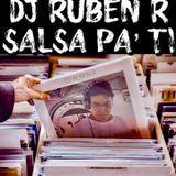 Dj Ruben R Salsa Pa' Ti