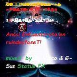 Grx.16.12.2014 Ancci EnKuenttroto en ruindesfaSeT! (mixed  by Dj Vizco & G-Sus Status FX)