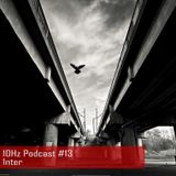 10Hz Podcast #13 - Inter