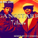 Gneous Music presents: Gang Starr Tribute
