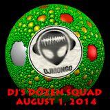 DJ's DoZen Squad 2014-08-01