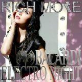 RICH MORE: BACARDI® ELECTRONIGHT 05/04/2014