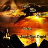 Soul Vibe Session 67 Mixed by Annie Mac Bright