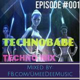TechnoBabe - Episode 001 ft. Pan-Pot, Florian Meindl,Sasha Carassi, Green Velvet,Konplott,Josh Wink