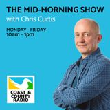 The Mid-Morning Show with Chris Curtis - Broadcast 15/01/18