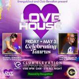 Energy & Soul's LOVEHOUSE Live @ Club Elevation Dj's Donna Edwards & Tyrone Francis 5-3-19