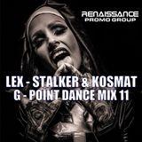 LEX-STALKER & KOSMAT - G-POINT DANCE MIX 11
