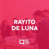 Disruptivo 198 - Rayito de Luna