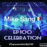 Trancemotion Ep100 Mike Sang Guest Mix
