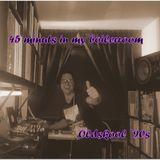 45 Minutes In My Boilerroom