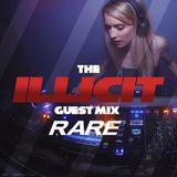 Illicit Guest Mix - RARE