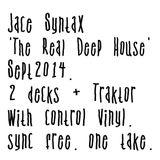 jace syntax the real deep house