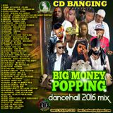 CD Banging Big Money Popping Dancehall Mix 2016