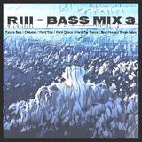 RIII - Bass MIX 3