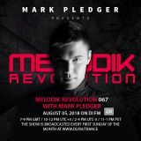 MELODIK REVOLUTION 067 WITH MARK PLEDGER