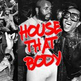 House That Body