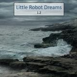 Little Robot Dreams 1.2