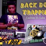 Back DOE Trappin : Presented By (DJ) IB JohnDoe & Coalitions DJ FEB12