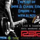 The Best of Indie & Classic Rock Ep4 with your RBR Rock Radio host - The Outlaw DJ Pete