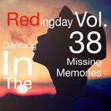 Dancing In The RedingDay Vol.38-Missing Memories