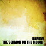 11) The Sermon on the Mount, Judging